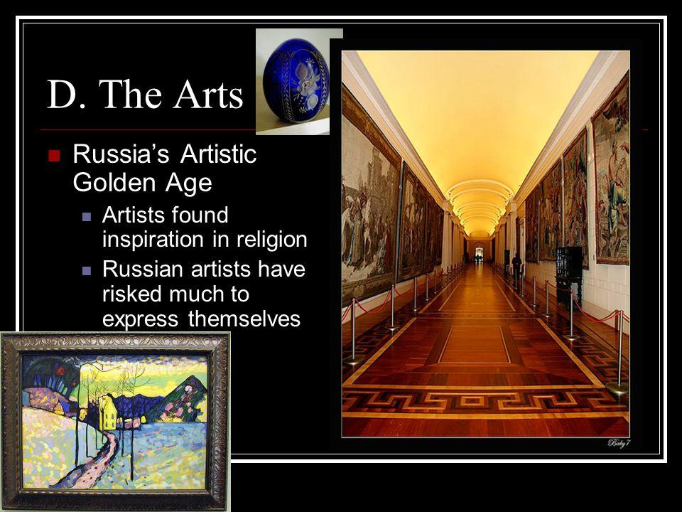 D. The Arts Russia's Artistic Golden Age