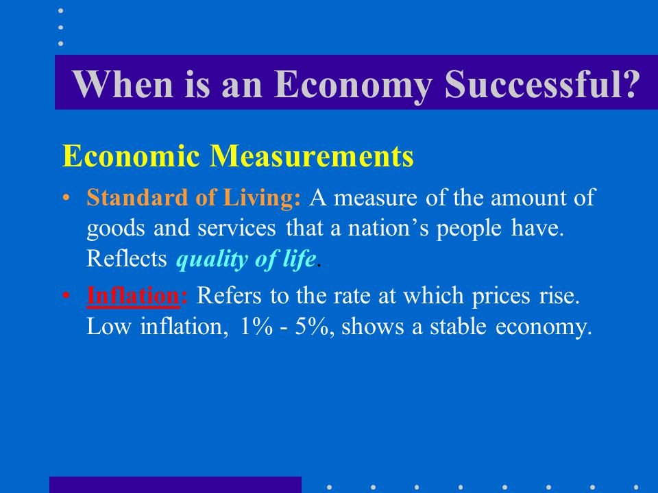 When is an Economy Successful