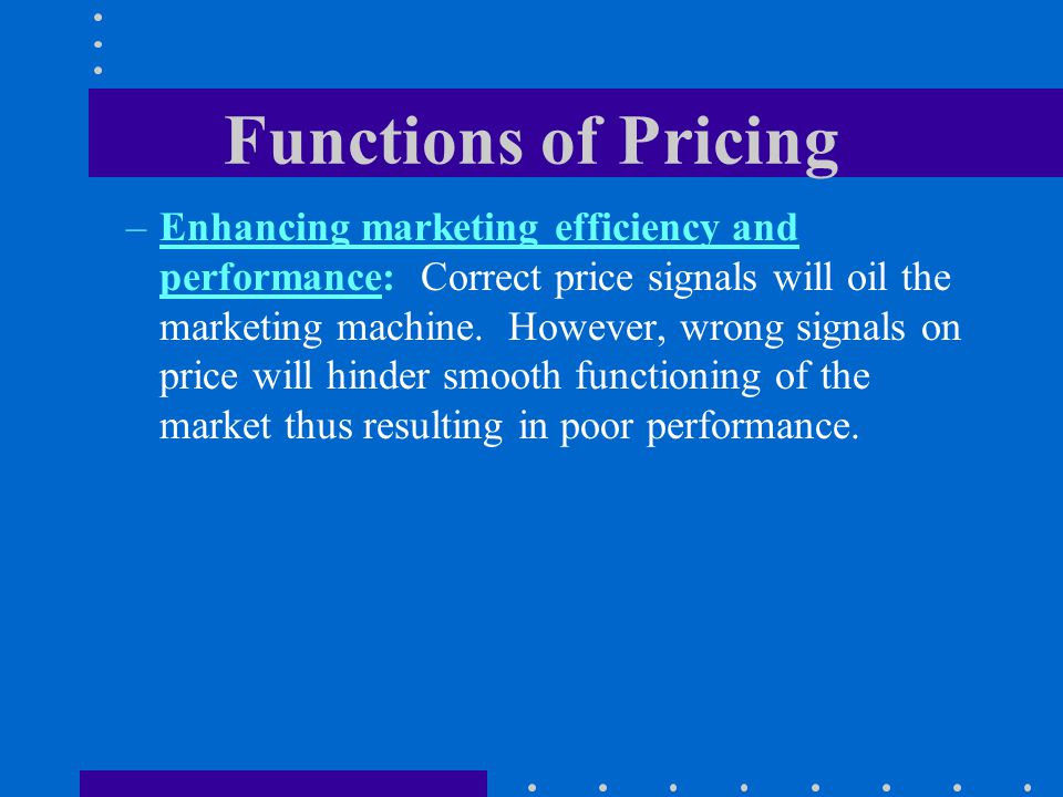 Functions of Pricing
