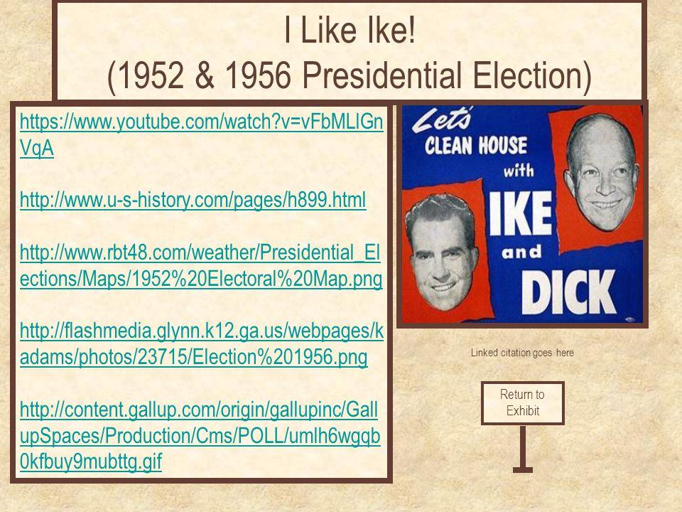 I Like Ike! (1952 & 1956 Presidential Election)
