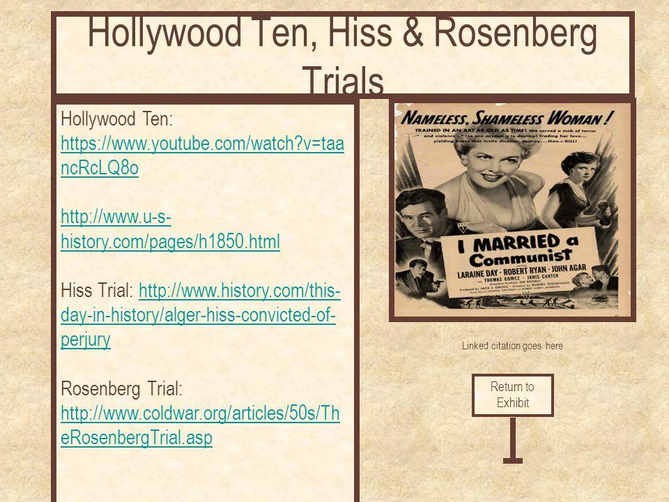 Hollywood Ten, Hiss & Rosenberg Trials