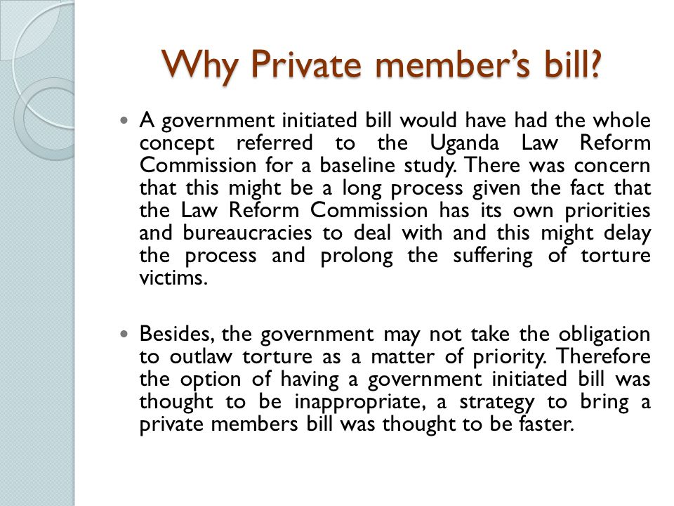 Why Private member's bill