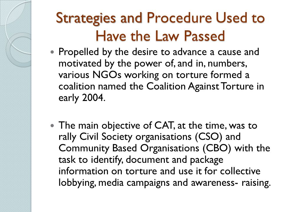 Strategies and Procedure Used to Have the Law Passed