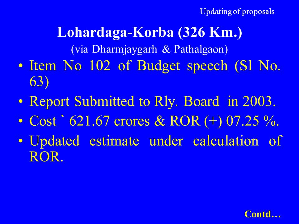 Item No 102 of Budget speech (Sl No. 63)