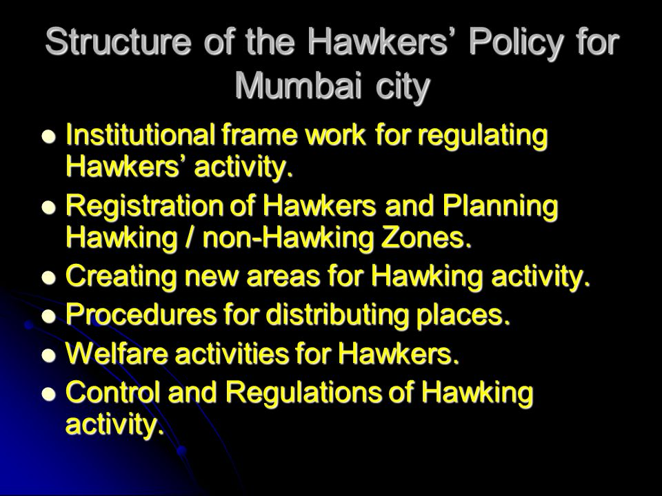 Structure of the Hawkers' Policy for Mumbai city
