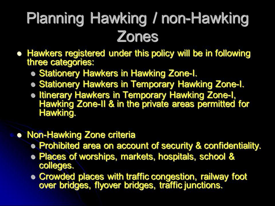 Planning Hawking / non-Hawking Zones