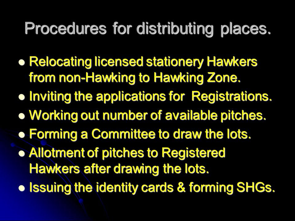 Procedures for distributing places.