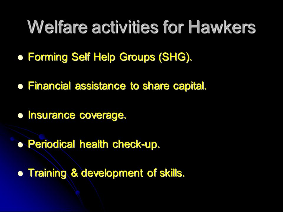 Welfare activities for Hawkers