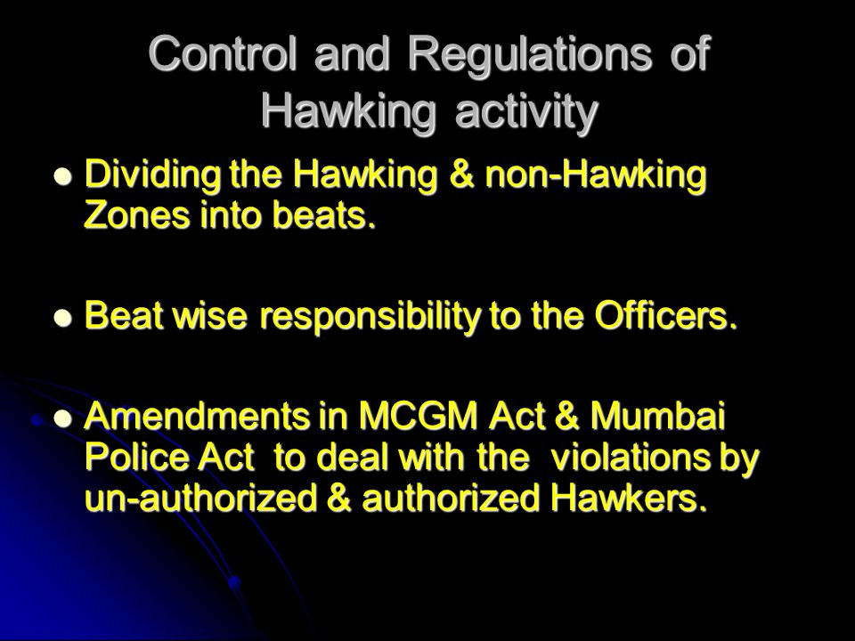 Control and Regulations of Hawking activity
