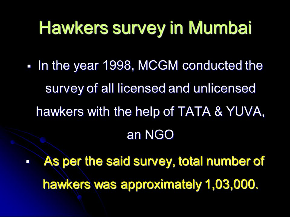 Hawkers survey in Mumbai