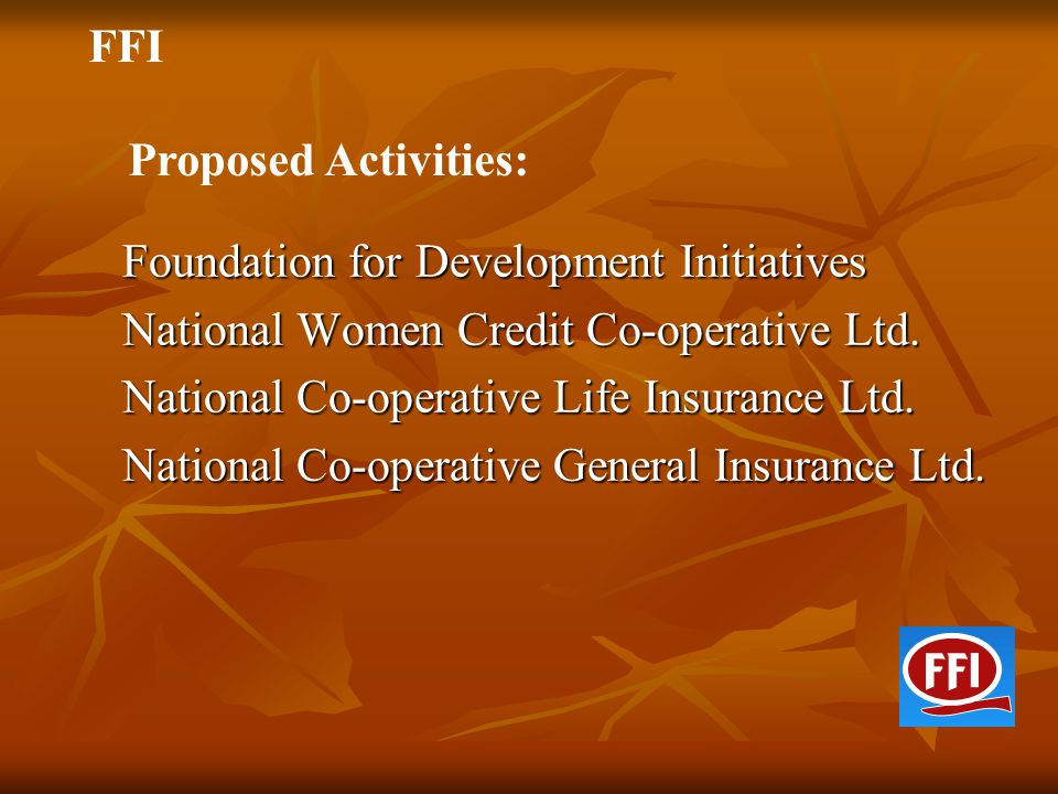 FFI Proposed Activities: