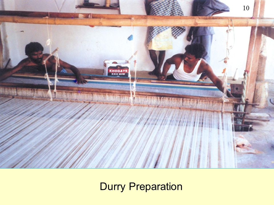 10 Durry Preparation