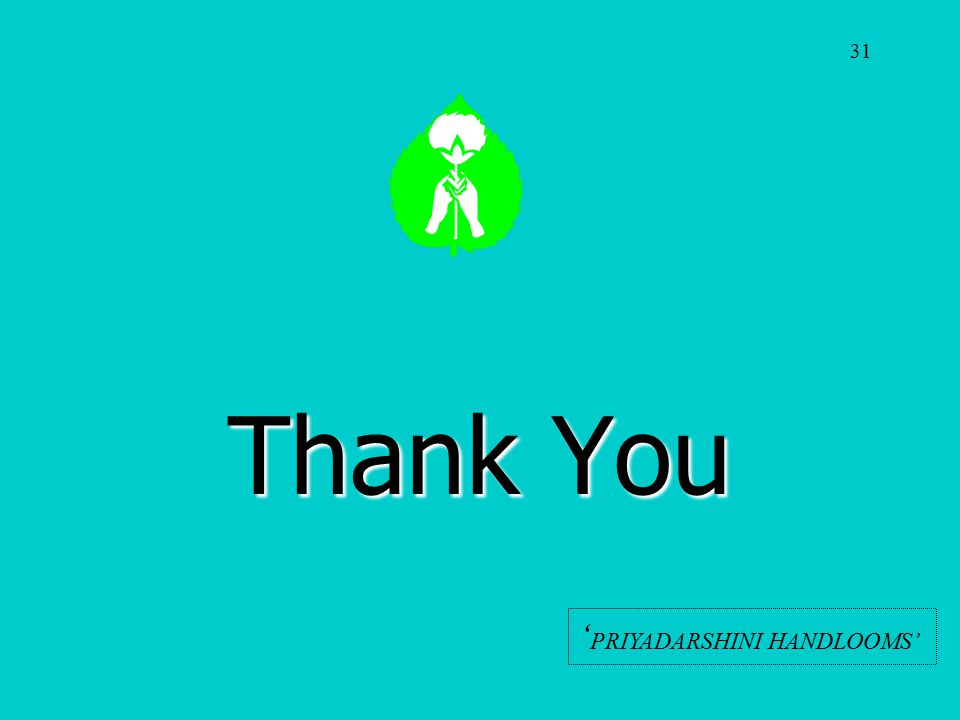 31 Thank You 'PRIYADARSHINI HANDLOOMS'