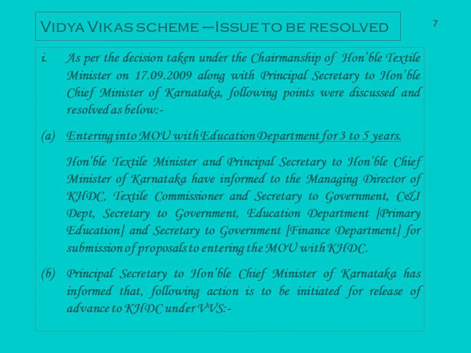 Vidya Vikas scheme –Issue to be resolved