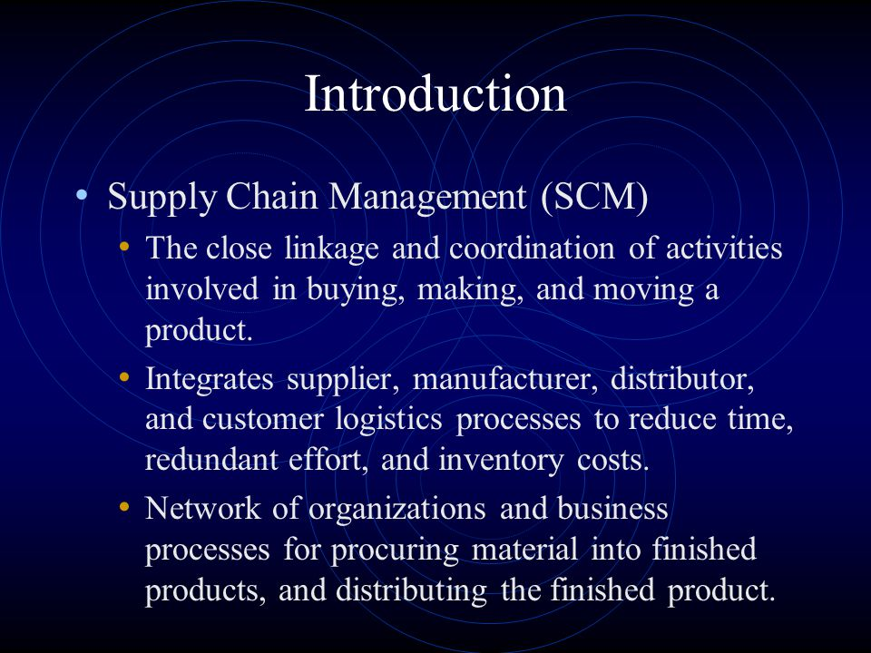 Introduction Supply Chain Management (SCM)