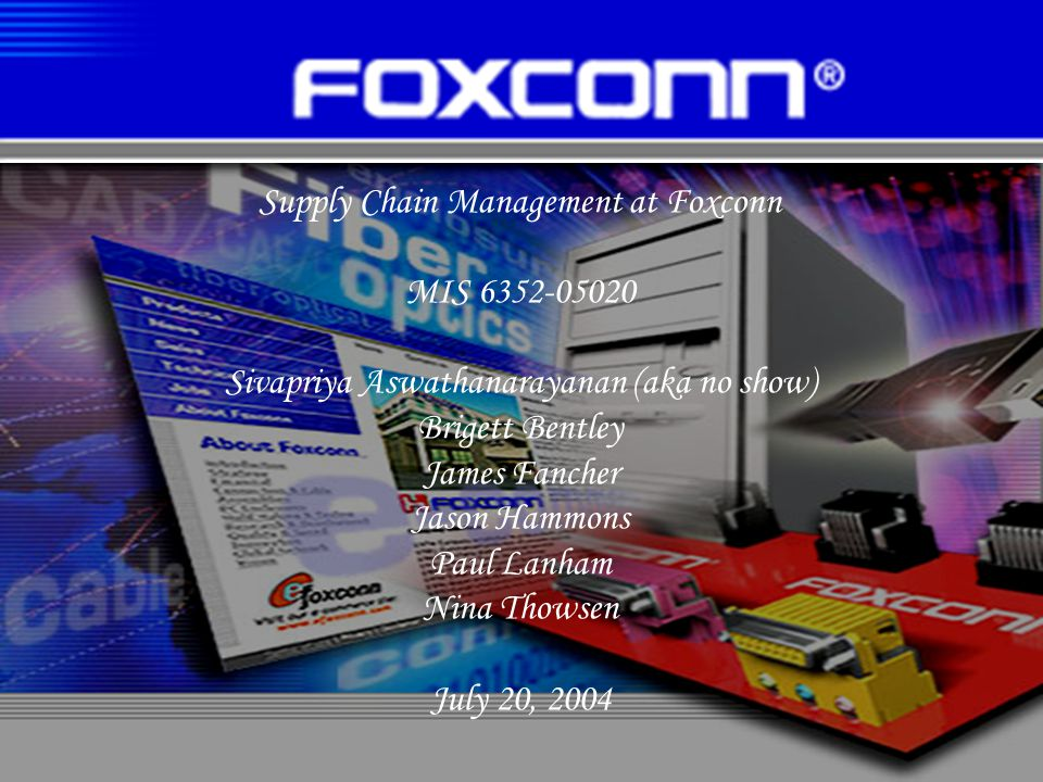Supply Chain Management at Foxconn MIS 6352-05020