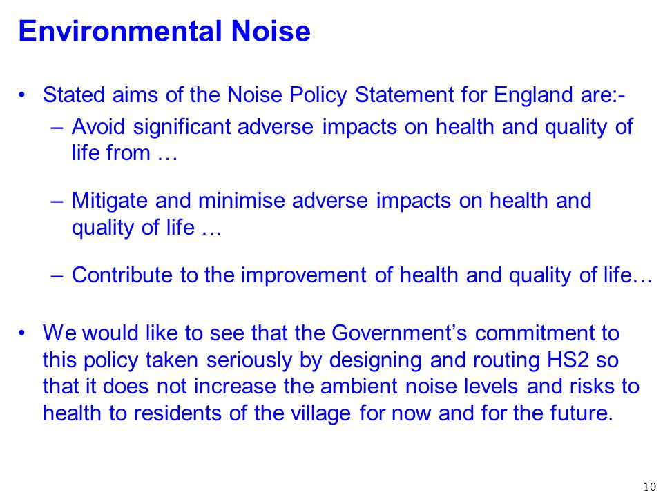 Environmental Noise Stated aims of the Noise Policy Statement for England are:-