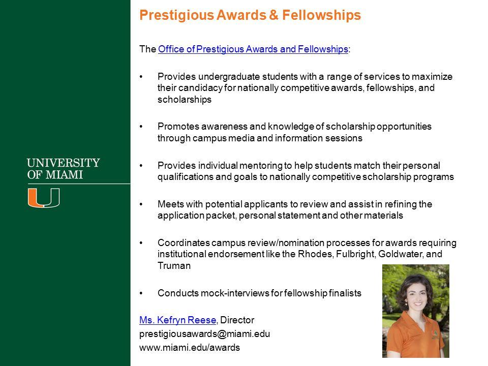 Prestigious Awards & Fellowships
