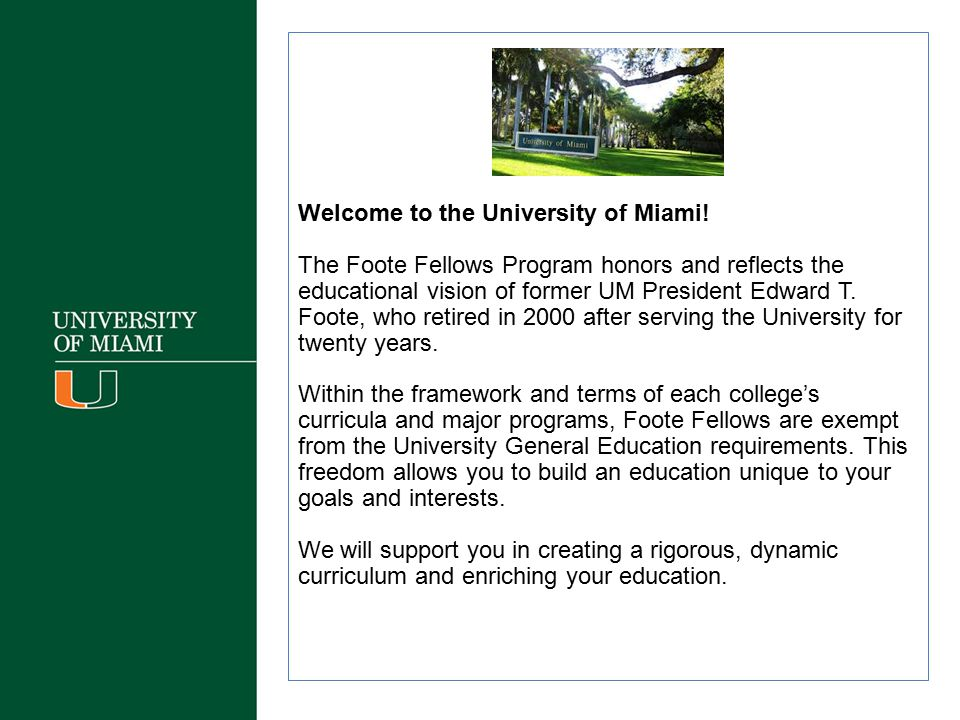 Welcome to the University of Miami!