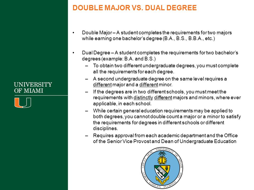 DOUBLE MAJOR VS. DUAL DEGREE