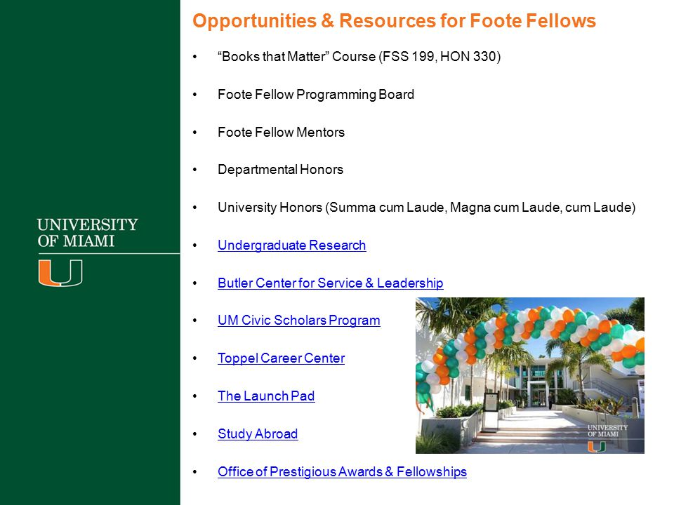 Opportunities & Resources for Foote Fellows