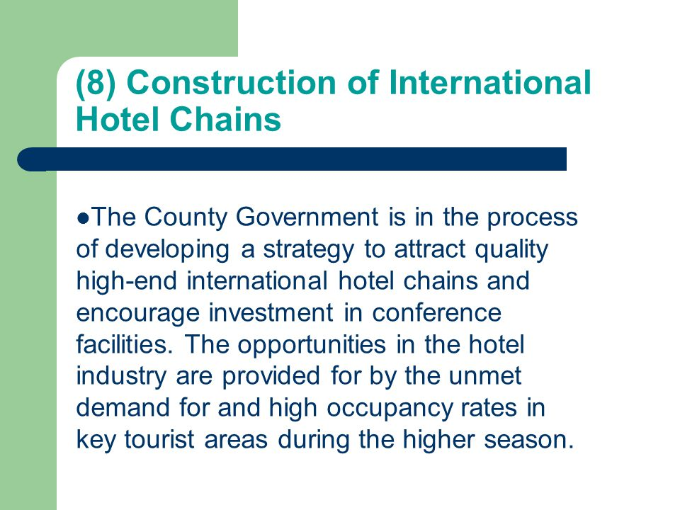 (8) Construction of International Hotel Chains