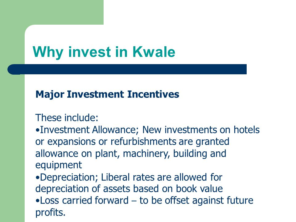 Why invest in Kwale Major Investment Incentives These include: