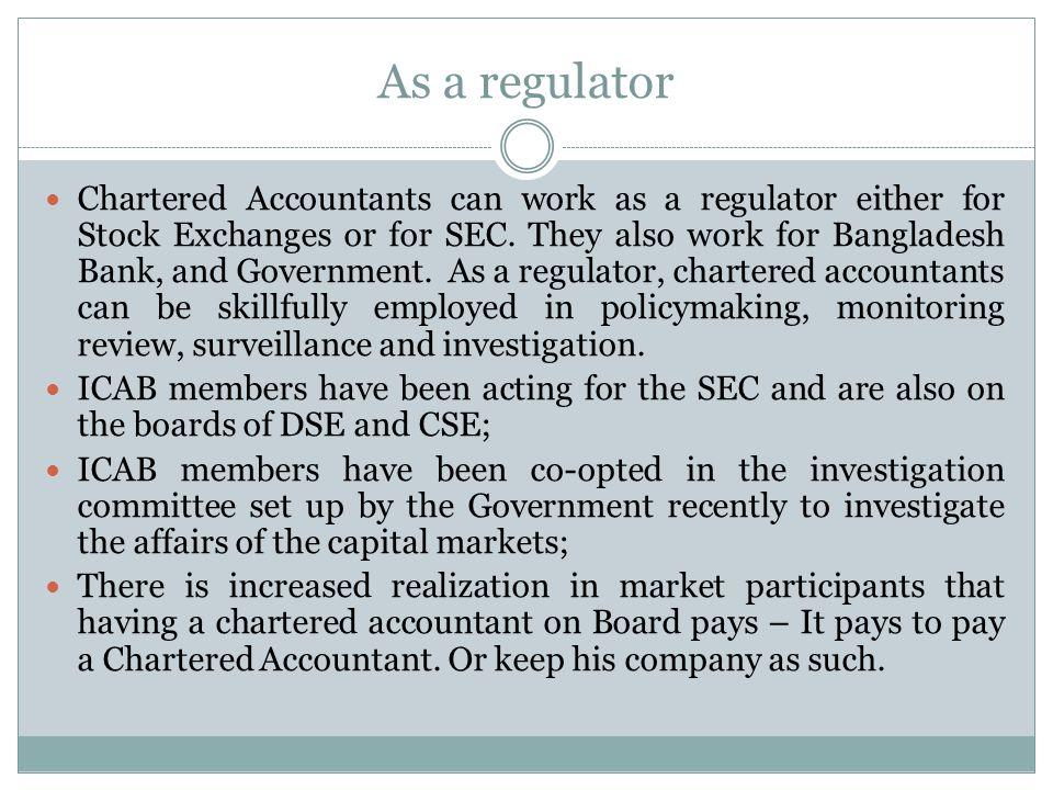As a regulator