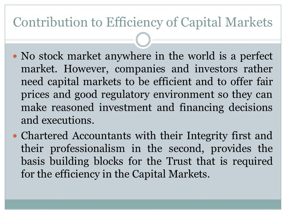 Contribution to Efficiency of Capital Markets