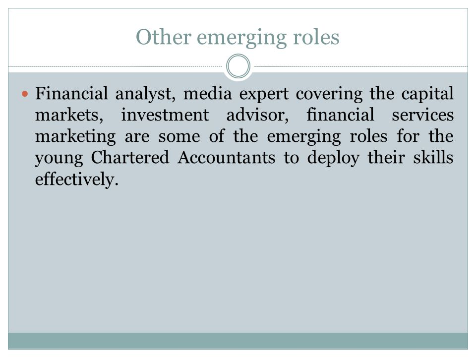 Other emerging roles