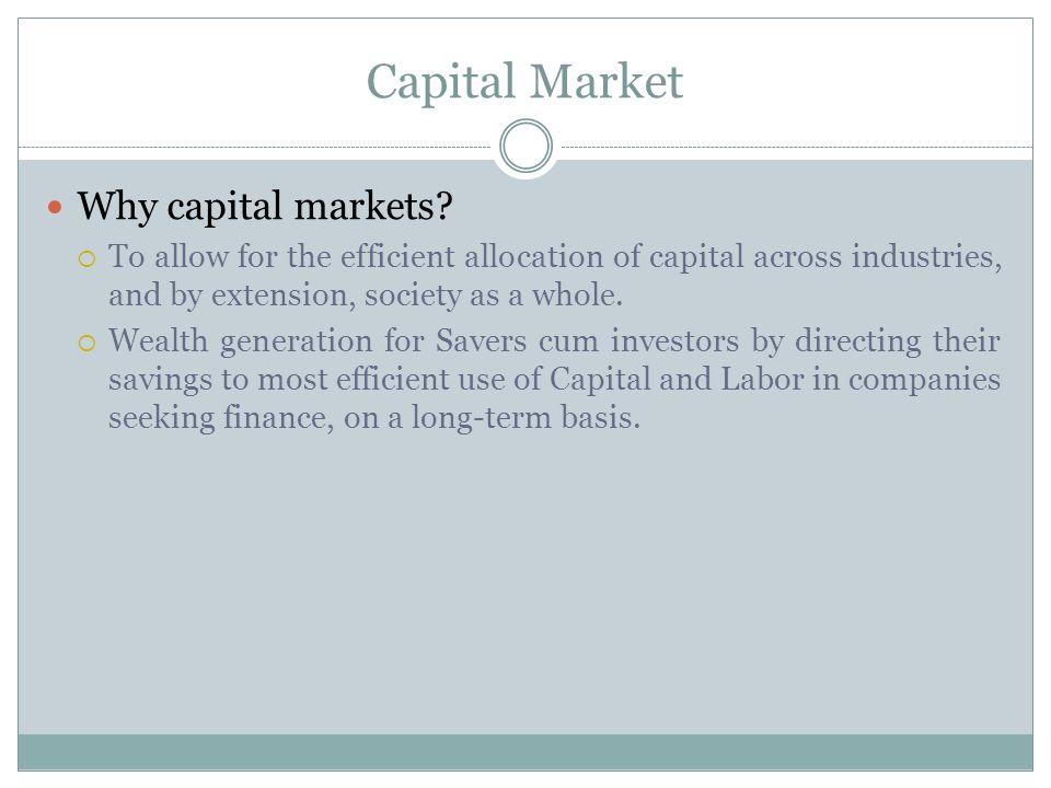 Capital Market Why capital markets