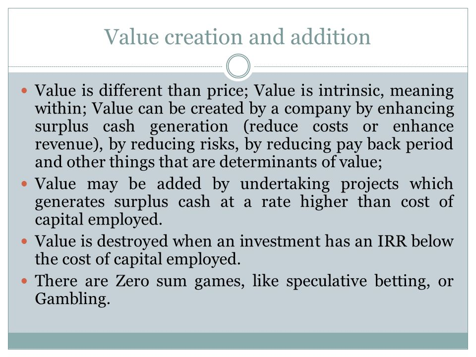 Value creation and addition