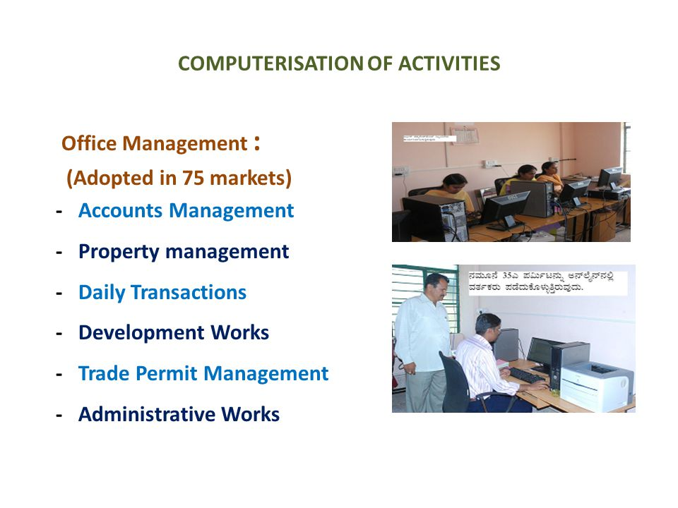 COMPUTERISATION OF ACTIVITIES