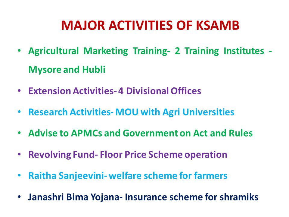MAJOR ACTIVITIES OF KSAMB