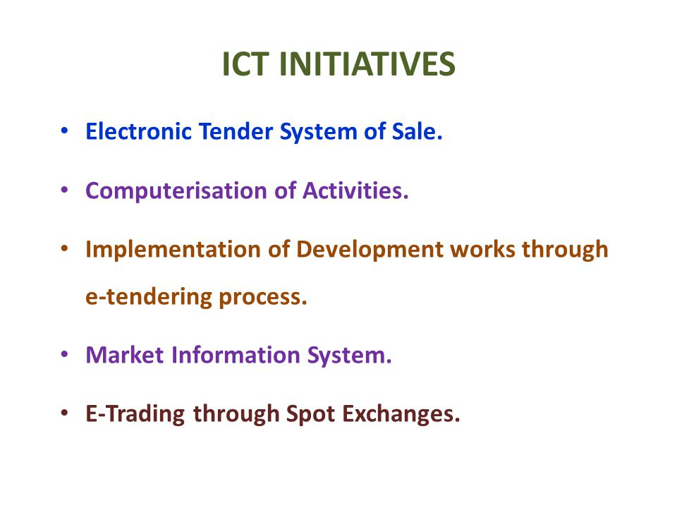 ICT INITIATIVES Electronic Tender System of Sale.