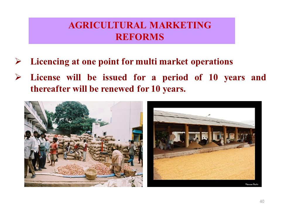 AGRICULTURAL MARKETING REFORMS