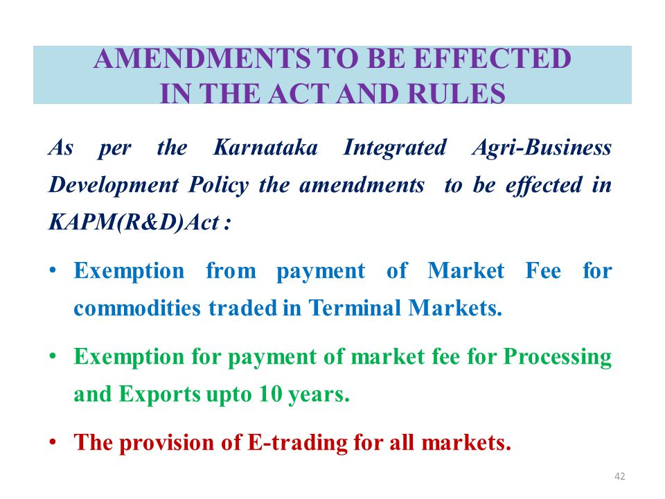 AMENDMENTS TO BE EFFECTED IN THE ACT AND RULES