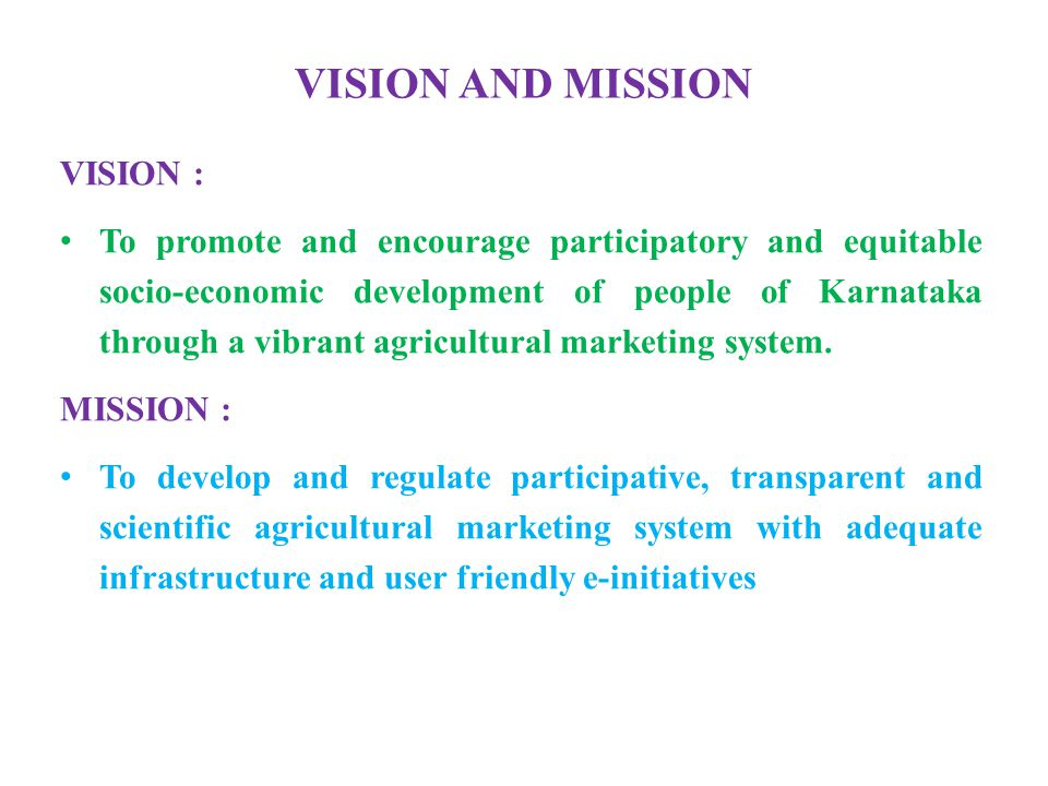 VISION AND MISSION VISION :