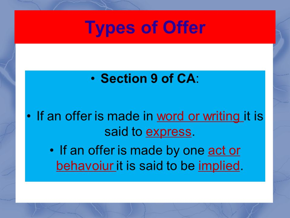 Types of Offer Section 9 of CA: