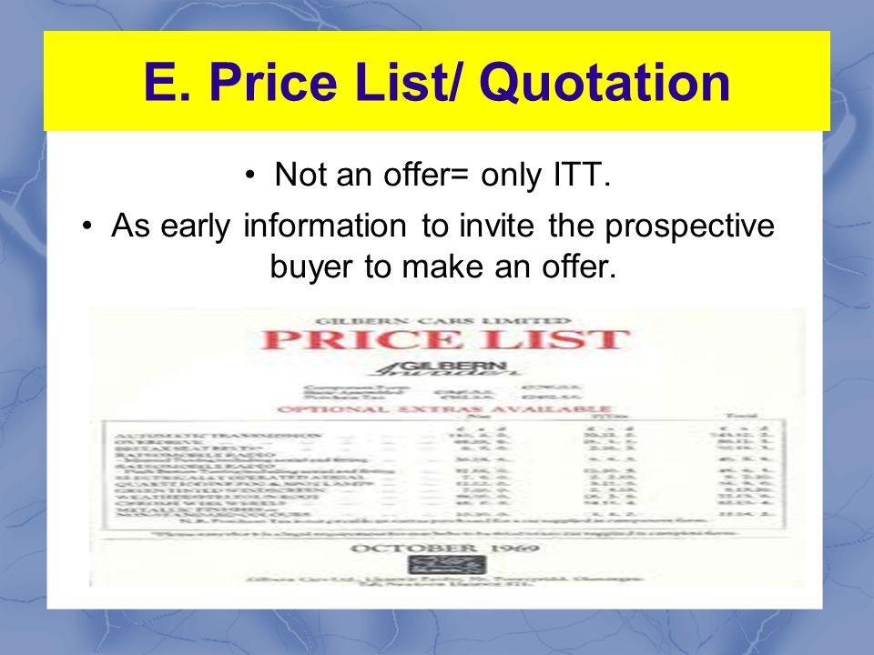 E. Price List/ Quotation