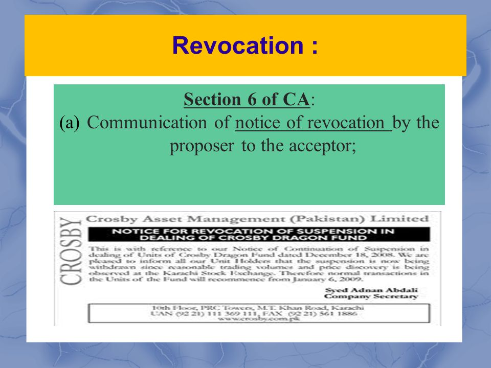 Communication of notice of revocation by the proposer to the acceptor;