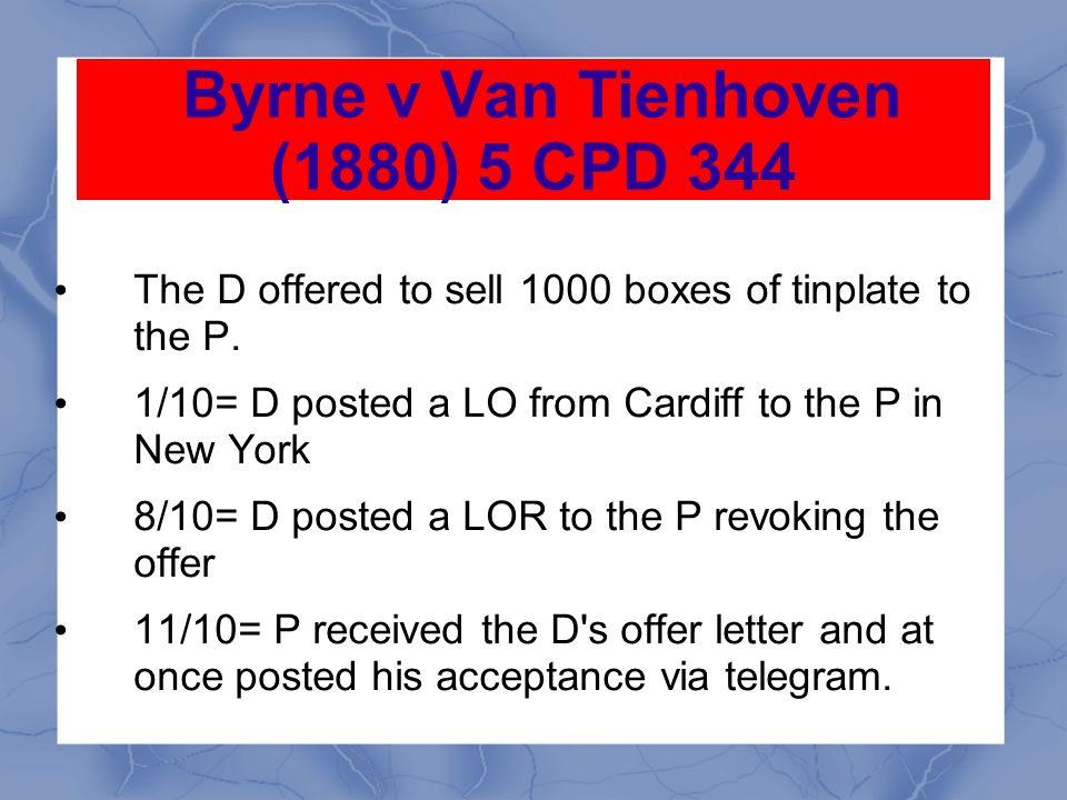Byrne v Van Tienhoven (1880) 5 CPD 344