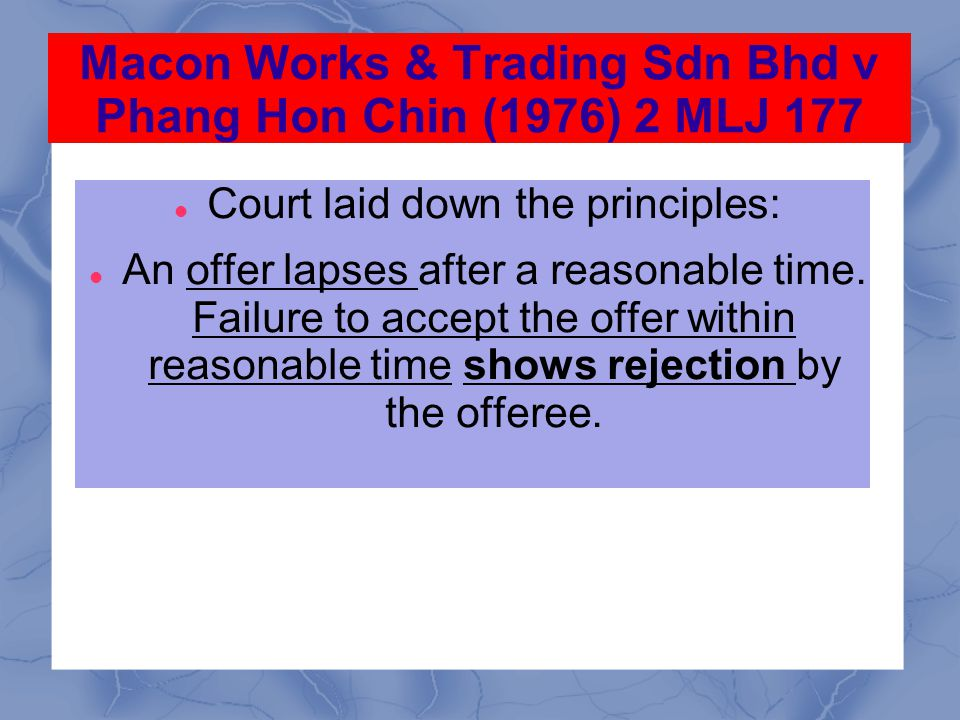 Macon Works & Trading Sdn Bhd v Phang Hon Chin (1976) 2 MLJ 177