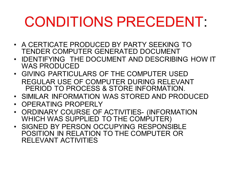 CONDITIONS PRECEDENT: