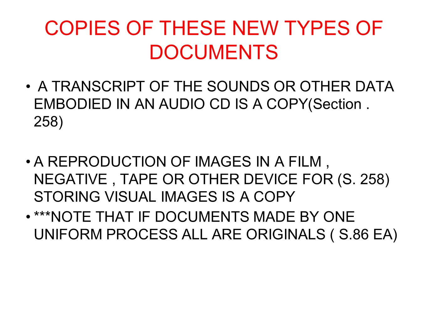 COPIES OF THESE NEW TYPES OF DOCUMENTS