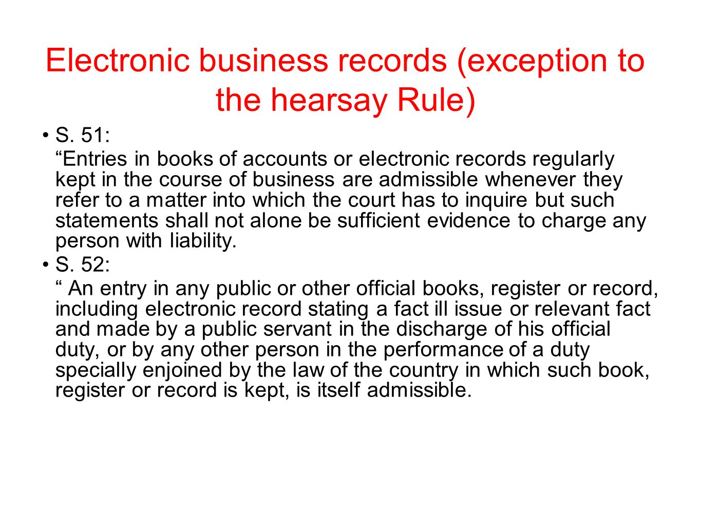 Electronic business records (exception to the hearsay Rule)