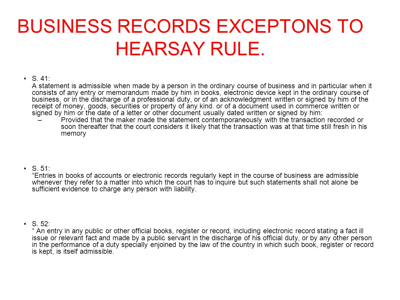 BUSINESS RECORDS EXCEPTONS TO HEARSAY RULE.