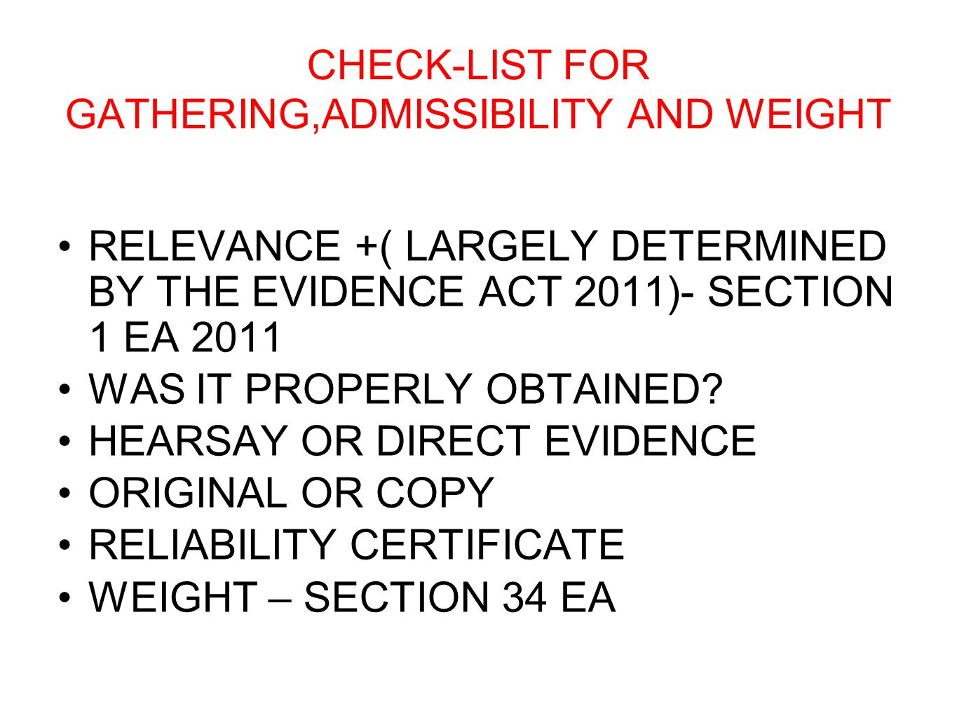 CHECK-LIST FOR GATHERING,ADMISSIBILITY AND WEIGHT