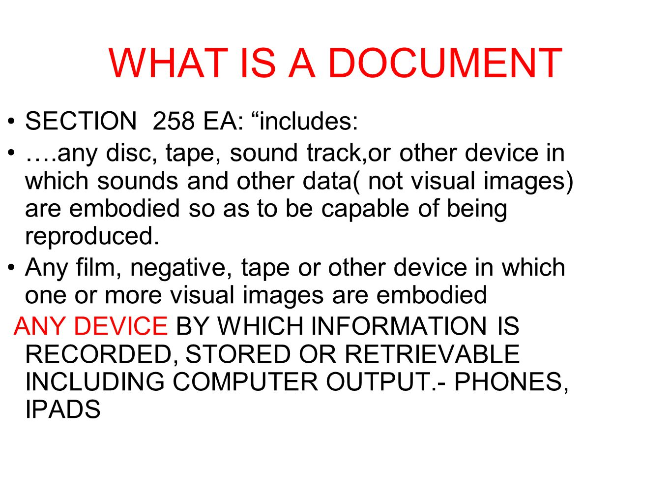 WHAT IS A DOCUMENT SECTION 258 EA: includes: