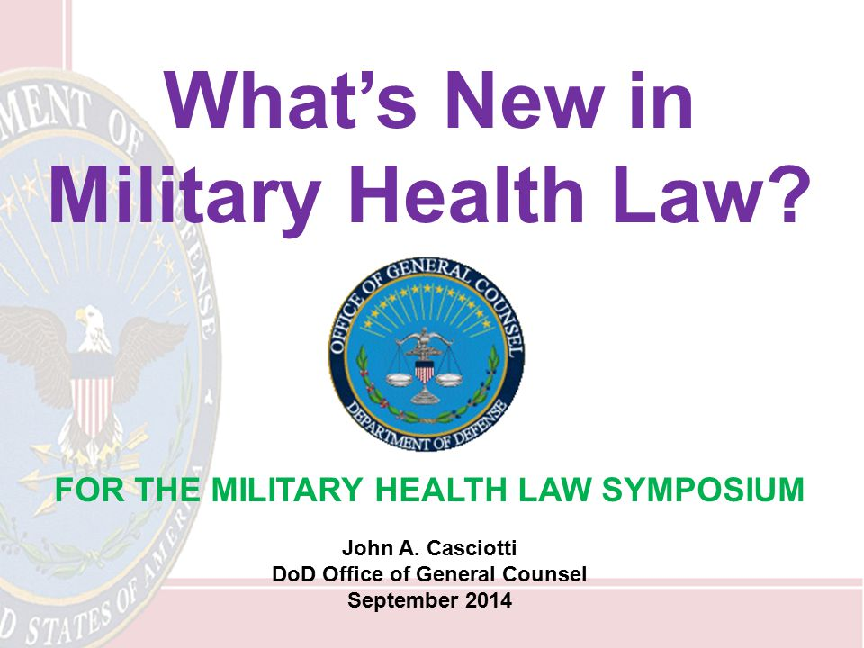 What's New in Military Health Law